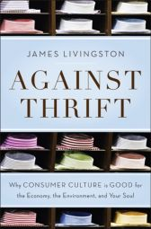 Livingston: Against Thrift