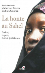 La honte au Sahel:Pudeur, respect, morale quotidienne