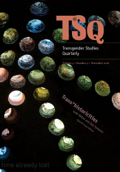 Trans*historicities, special issue of Transgender Studies Quarterly