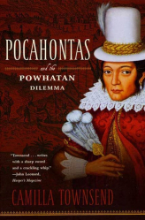 Pocahontas and the Powhatan Dilemma