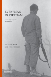 Everyman In Vietnam: A Soldier's Journey into the Quagmire