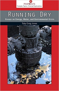 Running Dry: Essays on Energy, Water, and Environmental Crisis