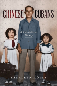 Chinese Cubans: A Transnational History